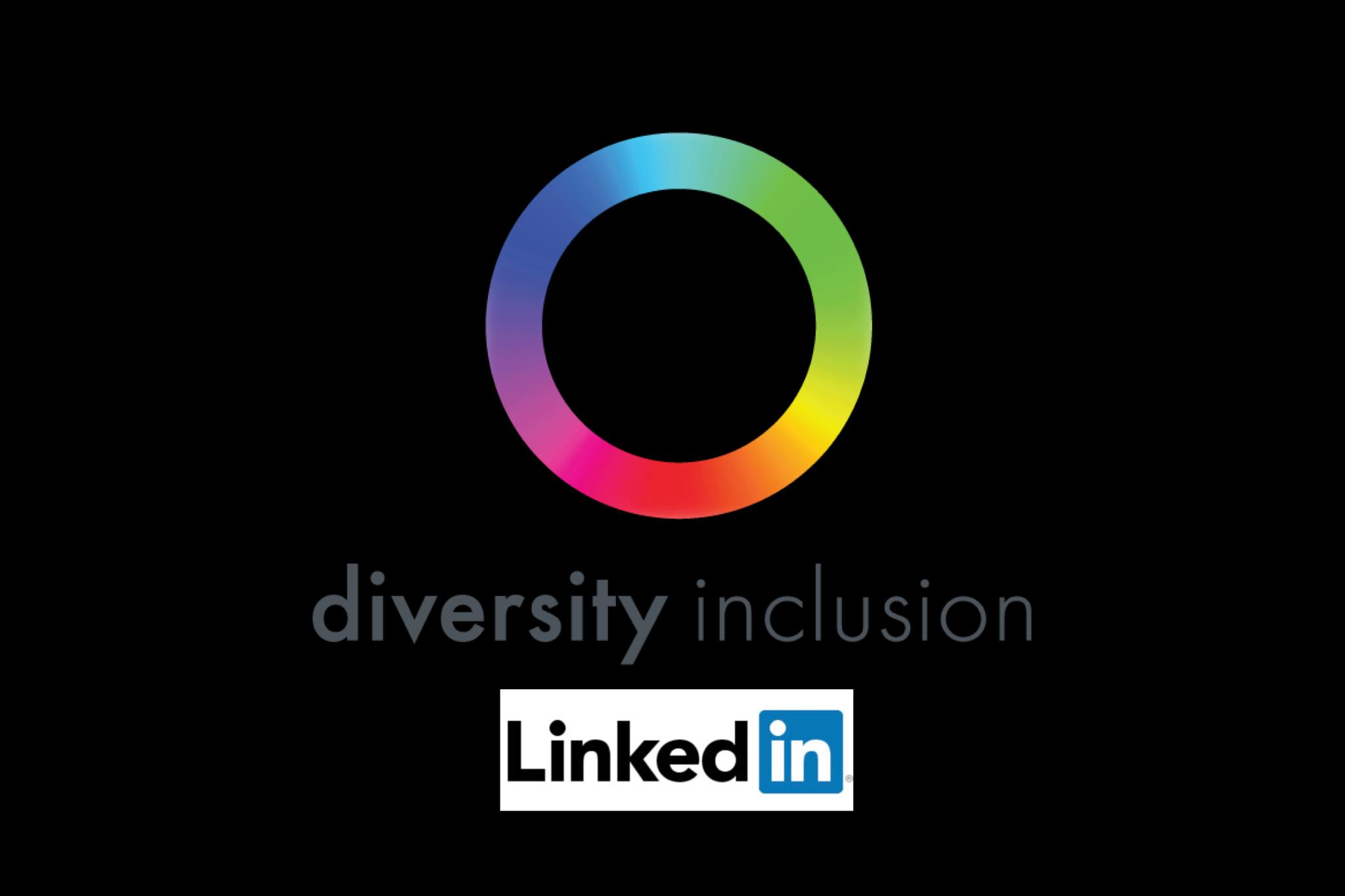 Diversity & Inclusion on LinkedIn
