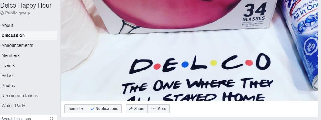 'Delco Happy Hour' Has Become a Facebook Destination in These Times of Isolation