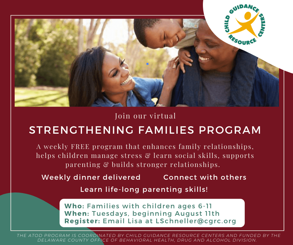 Child Guidance Resource Centers Hosts Virtual Strengthening Families Program