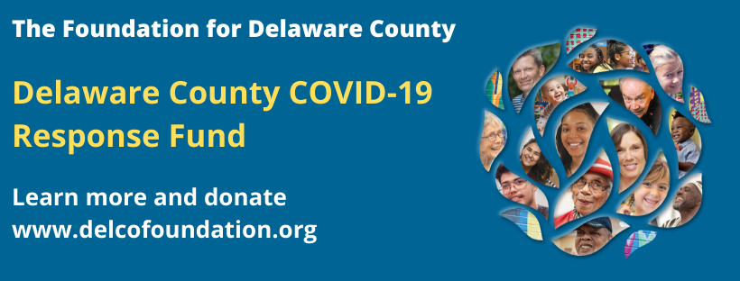 Delaware County COVID-19 Response Fund Crosses $700K Mark in Funds Raised for Essential Nonprofits.